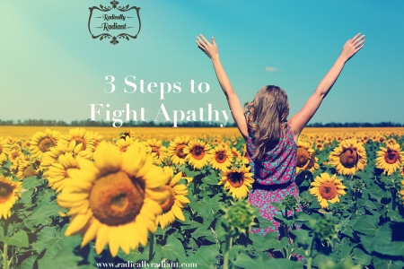 3 steps to fight apathy