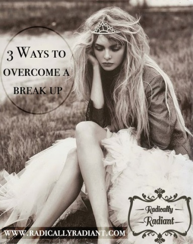 3 Ways to overcome a breakep